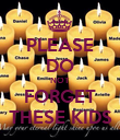 PLEASE DO NOT FORGET THESE KIDS - Personalised Poster large