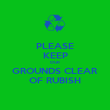 PLEASE KEEP OUR GROUNDS CLEAR OF RUBISH - Personalised Poster large