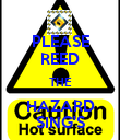 PLEASE REED THE HAZARD SING'S - Personalised Poster large