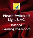 Please Switch off Light & AC  Before Leaving the Room - Personalised Poster large