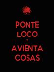 PONTE LOCO Y AVIENTA COSAS - Personalised Poster large