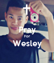 Pray For Wesley  - Personalised Poster small