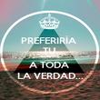 PREFERIRÍA  TU  SONRISA A TODA  LA VERDAD... - Personalised Poster large