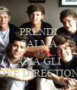 PRENDI CALMA E AMA GLI ONE DIRECTION - Personalised Poster large