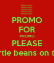 PROMO FOR PROMO PLEASE bertie beans on top! - Personalised Poster large