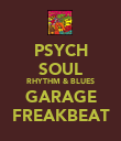 PSYCH SOUL RHYTHM & BLUES GARAGE FREAKBEAT - Personalised Poster large