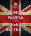 PUNCH PEOPLE AND FEEL BETTER :-) - Personalised Poster large