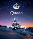 Queen of  fucking  everything  - Personalised Poster large