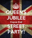 QUEEN'S JUBILEE Copse End STREET PARTY! - Personalised Poster large
