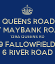 QUEENS ROAD 157 MAYBANK ROAD 129A QUEENS RD 19 FALLOWFIELDS 6 RIVER ROAD - Personalised Poster large