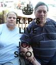 R.I.P & LIVE ON JOHN SCOTT - Personalised Poster large