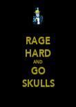 RAGE HARD AND GO SKULLS - Personalised Poster large