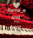 Rame_e and  lina;) best  love - Personalised Poster large