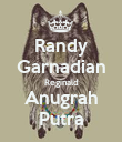 Randy Garnadian Reginald Anugrah Putra - Personalised Poster large