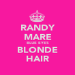 RANDY MARE BLUE EYES BLONDE HAIR - Personalised Poster large