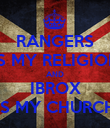 RANGERS IS MY RELIGION AND IBROX IS MY CHURCH - Personalised Poster large