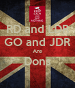 RD and LDR GO and JDR Are Dons  - Personalised Poster large