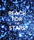 REACH FOR THE STARS  - Personalised Poster large