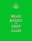 READ BOOKS AND KEEP CALM - Personalised Poster large