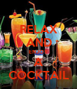 RELAX AND ENJOY A COCKTAIL - Personalised Poster large