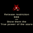 Release restriction 666 AND Show them the True power of the azure - Personalised Poster large