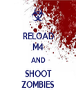 RELOAD M4 AND SHOOT ZOMBIES - Personalised Poster large