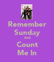 Remember Sunday And Count Me In - Personalised Poster small