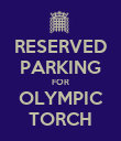 RESERVED PARKING FOR OLYMPIC TORCH - Personalised Poster large