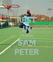 REST IN PEACE SAM PETER - Personalised Poster small