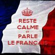 RESTE CALME ET PARLE LE FRANCAIS - Personalised Poster large