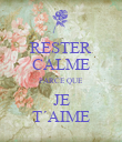 RESTER CALME PARCE QUE JE T´AIME - Personalised Large Wall Decal