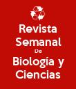 Revista Semanal De Biología y Ciencias - Personalised Poster large