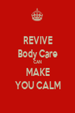 REVIVE Body Care CAN MAKE YOU CALM - Personalised Poster large