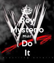 Rey Mysterio Must Do It - Personalised Poster large