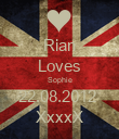 Rian Loves Sophie 22.08.2012  XxxxX - Personalised Poster large