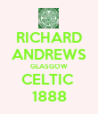 RICHARD ANDREWS GLASGOW CELTIC  1888 - Personalised Poster large