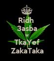 Ridh  3asba W TkaYef ZakaTaka - Personalised Poster large