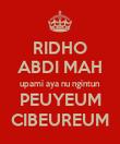 RIDHO ABDI MAH upami aya nu ngintun PEUYEUM CIBEUREUM - Personalised Poster large