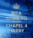 RITA COME TO HOLMES CHAPEL 4 HARRY - Personalised Poster large