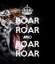 ROAR ROAR AND ROAR ROAR - Personalised Poster large