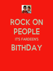ROCK ON PEOPLE IT'S FARDEEN'S BITHDAY  - Personalised Poster large