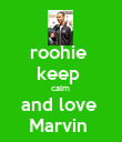 roohie  keep  calm  and love  Marvin  - Personalised Poster large