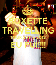 ROXETTE TRAVELLING TOUR 2011 e 2012 EU FUI!!!!  - Personalised Poster large