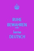 RUHE BEWAHREN UND lerne DEUTSCH - Personalised Poster large