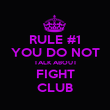 RULE #1 YOU DO NOT TALK ABOUT FIGHT CLUB - Personalised Poster large