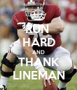 RUN  HARD AND THANK LINEMAN - Personalised Poster large