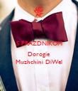 S PRAZDNIKOM   Dorogie Muzhchini DiWel - Personalised Poster large