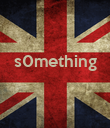 s0mething    - Personalised Poster large