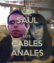 SAÚL Y LOS CABLES ANALES - Personalised Poster large