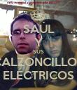 SAÚL Y SUS CALZONCILLOS ELÉCTRICOS - Personalised Poster large